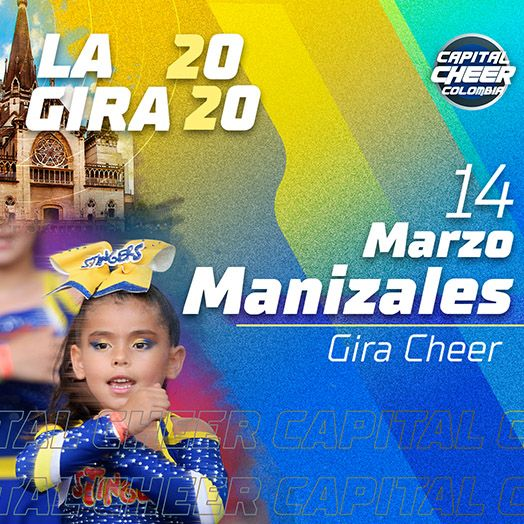 Gira Capital cheer manizalez